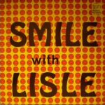 smile with lisle